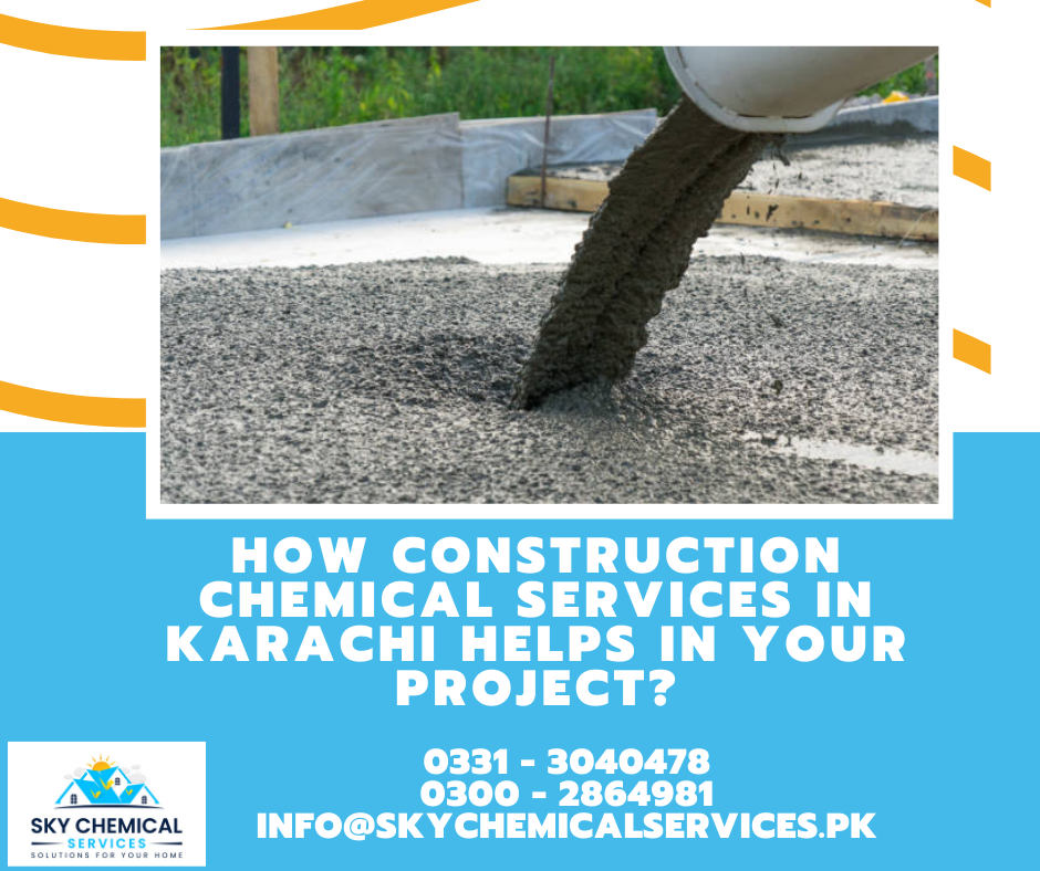 construction chemical services in Karachi | construction chemicals companies in karachi | construction material chemical company karachi | construction chemicals companies in pakistan | construction chemicals lahore | sky chemical services