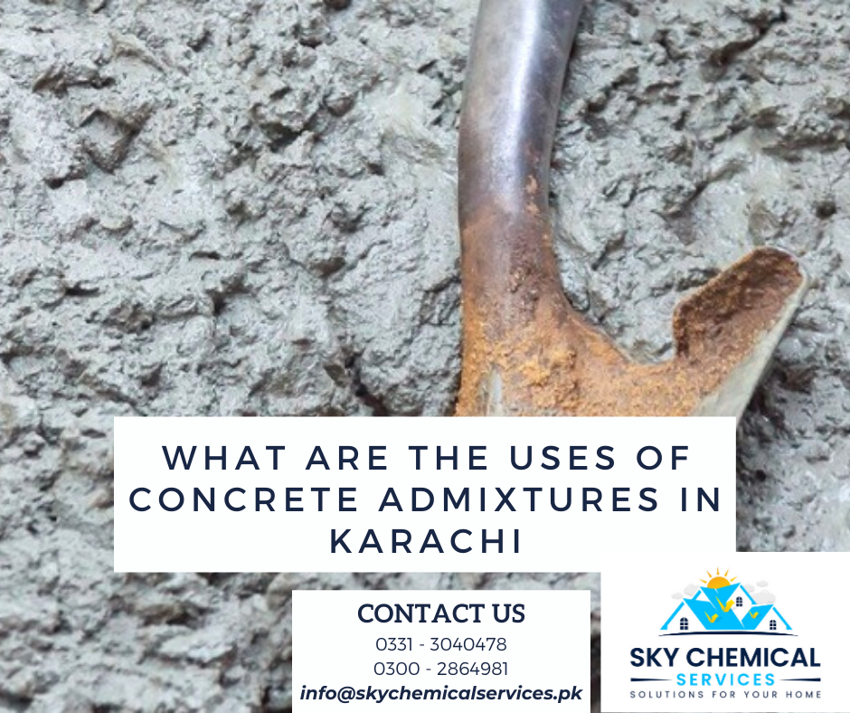 concrete admixtures in Karachi | concrete admixtures in pakistan | types of admixtures available in pakistan | admixture price in pakistan | sika pakistan | sky chemical services